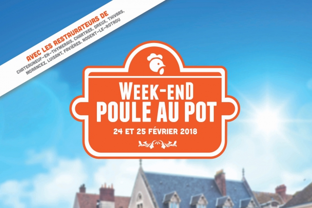 Week end Poule au pot à Chartres